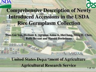 Comprehensive Description of Newly Introduced Accessions in the USDA Rice Germplasm Collection
