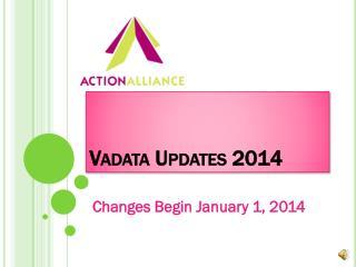 Vadata  Updates 2014