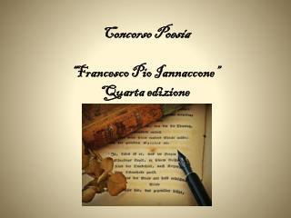 """Concorso Poesia """"Francesco Pio Iannaccone"""" Quarta edizione"""