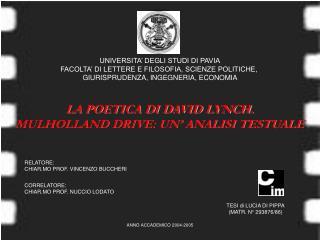 UNIVERSITA' DEGLI STUDI DI PAVIA FACOLTA' DI LETTERE E FILOSOFIA, SCIENZE POLITICHE,