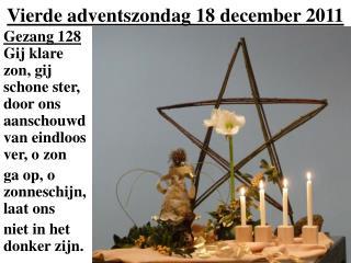 Vierde adventszondag 18 december 2011