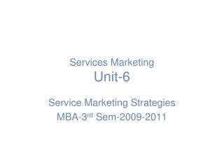 Services Marketing Unit-6