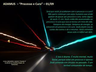 """ADAMUS  – """"Processo e Cura"""" – 01/09"""