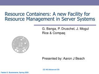 Resource Containers: A new Facility for Resource Management in Server Systems