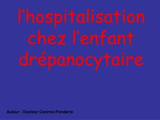 l�hospitalisation chez l�enfant dr�panocytaire
