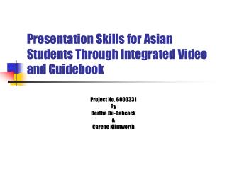 Presentation Skills for Asian Students Through Integrated Video and Guidebook