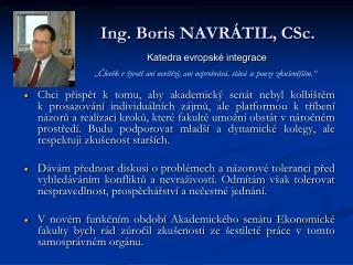 Ing. Boris NAVRÁTIL, CSc.