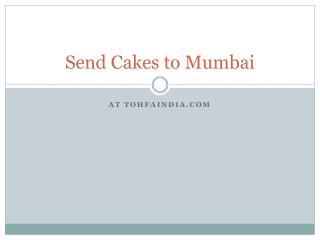 Send cakes to mumbai