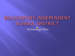 Brazosport  Independent School District