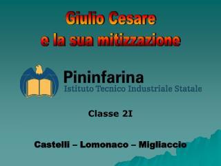 Giulio Cesare  e la sua mitizzazione