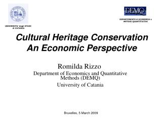 Cultural Heritage Conservation An Economic Perspective