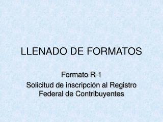 LLENADO DE FORMATOS