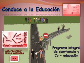 Conduce a la Educaci�n
