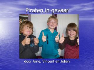 Piraten in gevaar