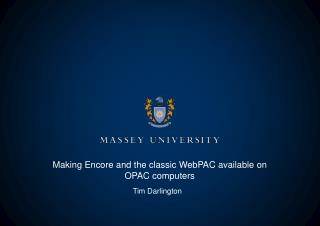 Making Encore and the classic WebPAC available on OPAC computers