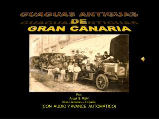 GUAGUAS ANTIGUAS DE GRAN CANARIA