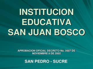 INSTITUCION EDUCATIVA  SAN JUAN BOSCO