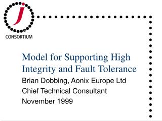 Model for Supporting High Integrity and Fault Tolerance