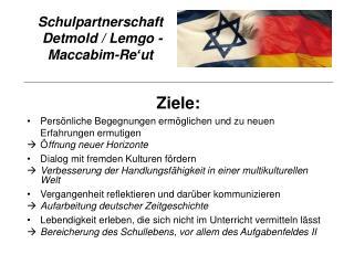 Schulpartnerschaft   Detmold / Lemgo - Maccabim-Re'ut