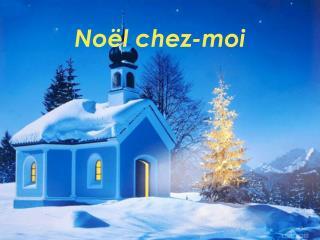 Noël chez-moi