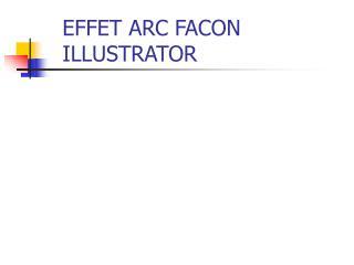 EFFET ARC FACON ILLUSTRATOR