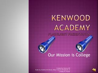 Kenwood  Academy flashlight presentation