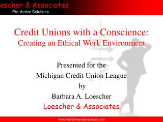 Credit Unions with a Conscience: Creating an Ethical Work Environment