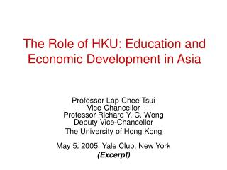 The Role of HKU: Education and Economic Development in Asia