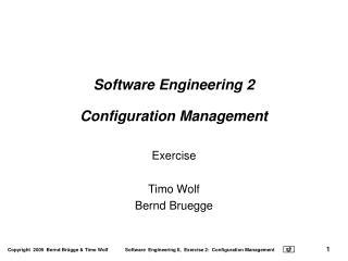 Software Engineering 2 Configuration Management