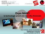 Expo NANO la technologie prend une nouvelle dimension
