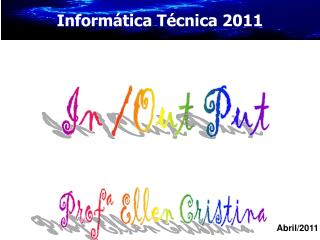 Informática Técnica  2011