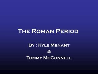 The Roman Period