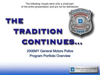 2006MY General Motors Police Program Portfolio Overview