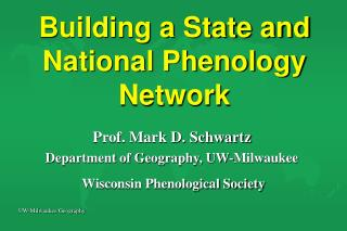 Building a State and National Phenology Network