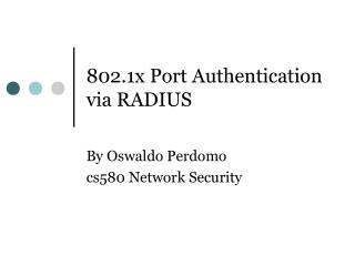 802.1x Port Authentication via RADIUS