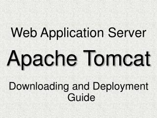 Web Application Server Apache Tomcat