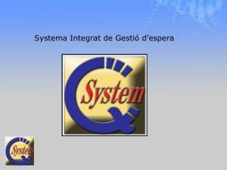 Systema Integrat de Gestió d'espera