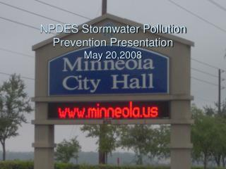 NPDES Stormwater Pollution Prevention Presentation May 20,2008