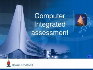 Computer Integrated assessment