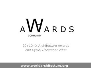 20+10+X Architecture Awards  2nd Cycle, December 2008