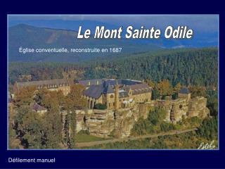 Le mont Ste Odile se trouve à 2290 km de Compostelle…