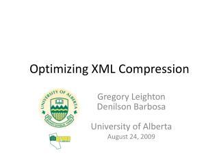 Optimizing XML Compression