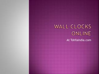 Buy wall clocks online