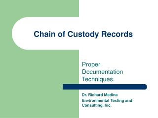 Chain of Custody Records