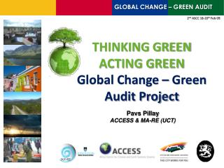 THINKING GREEN ACTING GREEN  Global Change – Green Audit Project