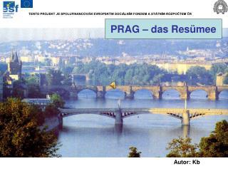 PRAG � das Res�mee