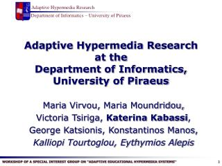 Adaptive Hypermedia Research at the  Department of Informatics, University of Piraeus