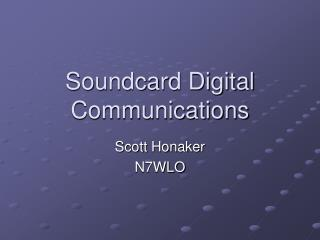 Soundcard Digital Communications