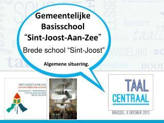 """Gemeentelijke Basisschool """" Sint-Joost-Aan-Zee """""""
