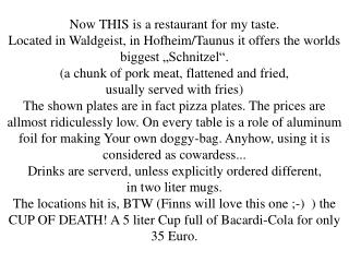 Now THIS is a restaurant for my taste.